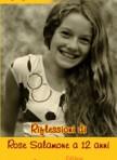 Riflessioni di Rose Salamone a 12 anni