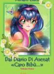 """Dal diario di Asenat """"Caro Bibù"""""""